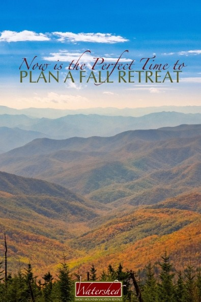 Now is the Perfect Time to Plan a Fall Retreat